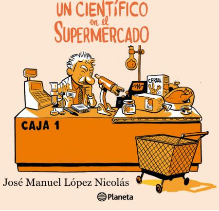 Un Cientifico En El Supermercado De Jose Manuel Lopez Nicolas 696x671