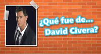 ¿Qué fue de... David Civera?