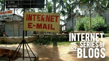 Internet is a series of blogs (CXXXIV)