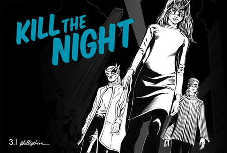 Kill the night by Phillip Slim