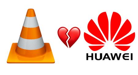 VLC banea a los móviles Huawei de descargar su app en Google Play