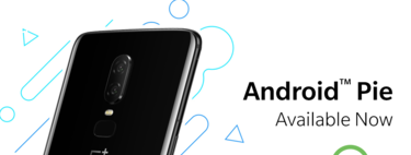 Los OnePlus 6 actualizan a Android 9 Pie y Oxygen OS 9.0