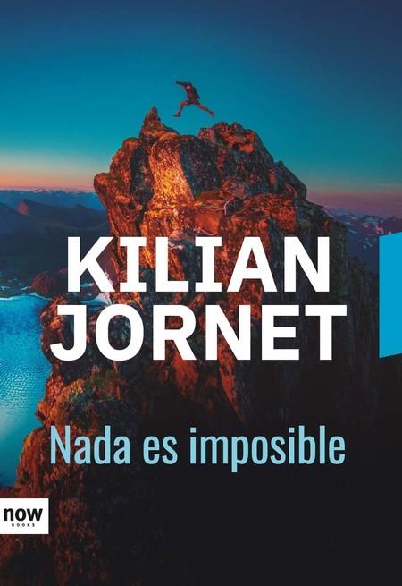 nada-es-imposible-kilian-jornet