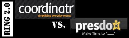 Ring 2.0: Coordinatr vs. Presdo