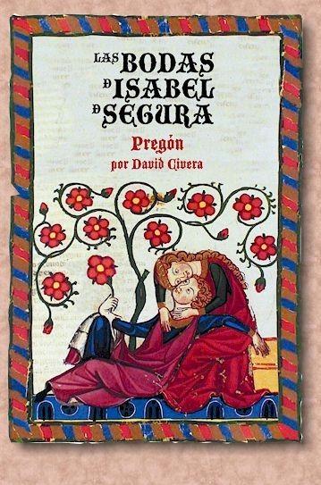 La fiesta de los amantes de Teruel: las bodas de Isabel de Segura