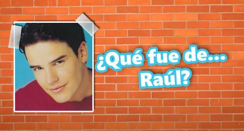 ¿Quéfuede...Raúl,elcantante?