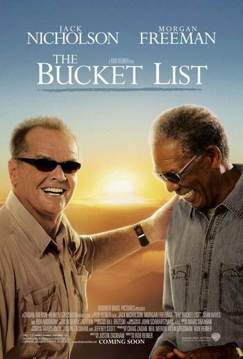 Póster de 'The Bucket List', con Jack Nicholson y Morgan Freeman