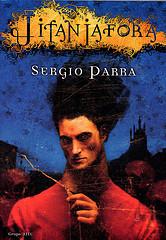 Sergio Parra. Jitanjáfora.