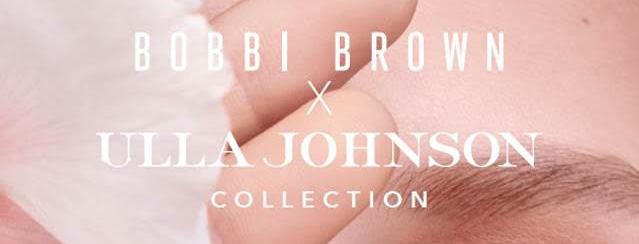 932a3d66c Bobbi Brown y la diseñadora de moda Ulla Johnson se unen para crear una  (maravillosa) colección de maquillaje