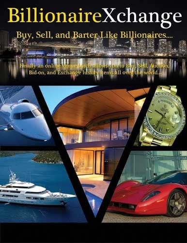 BillionaireXchange, el modelo eBay para billonarios
