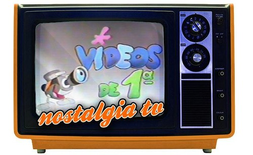 'Vídeos de primera', Nostalgia TV