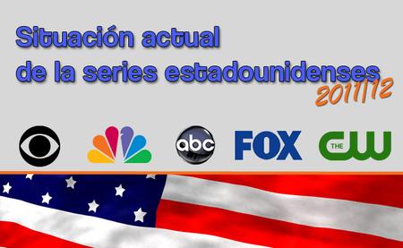 Situación actual de la series estadounidenses de la temporada 2011/2012