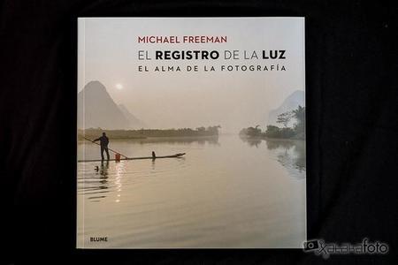 'El registro de la luz' de Michael Freeman, para aprender a leer la luz en fotografía