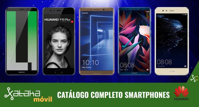 Huawei Mate 10, así encaja dentro del catálogo completo de smartphones Huawei en 2017