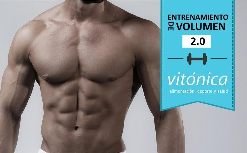 Entrenamiento de volumen 2.0: quinta rutina semanal (VI)