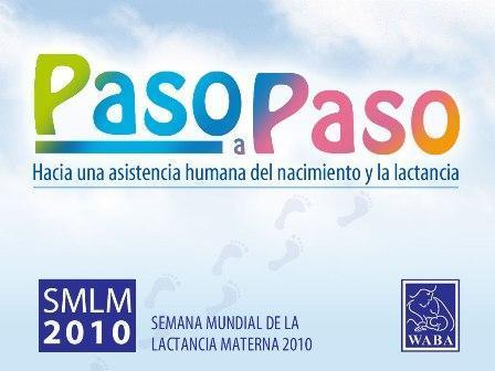 """Paso a paso"": lema de la Semana Mundial de la Lactancia 2010"