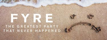 ¿Nos ha timado el documental que contaba el timo del Fyre Festival? Esto es lo que sabemos