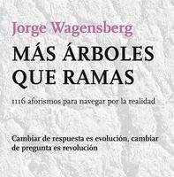 [Libros que nos inspiran] 'Más árboles que ramas' de Jorge Wagensberg