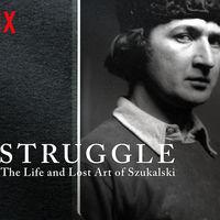 Netflix esconde un documental fascinante: 'Struggle: The Life and Lost Art of Szukalski', misterio, arte y un viaje a lo más oscuro del ser humano