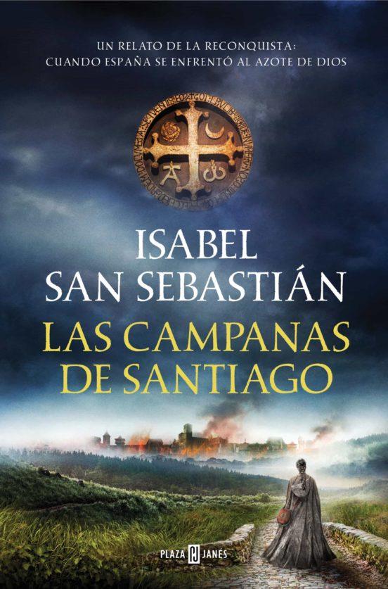 Las campanas de Santiago, de Isabel San Sebastián