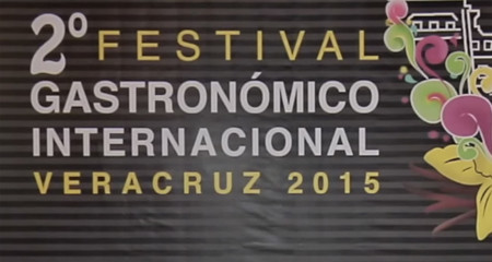 2º Festival Gastronómico Internacional, Veracruz 2015