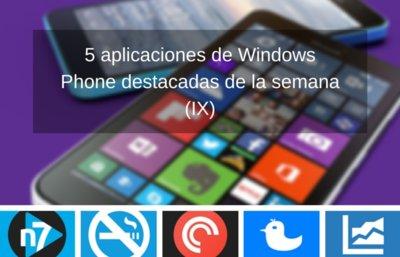 5 aplicaciones de Windows Phone destacadas de la semana (IX)