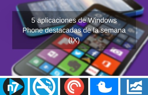 5 aplicaciones de Windows Phone destacadas de la semana (IX)