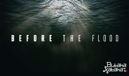 ButakaXataka™: Before The Flood