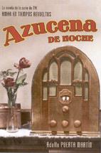 Azucena de noche, una novela de Amar en tiempos revueltos