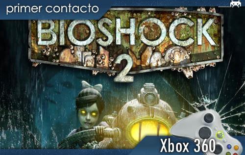 'BioShock2'.Primercontacto