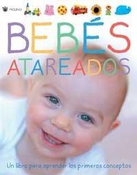 Bebés atareados, un libro para aprender los primeros conceptos