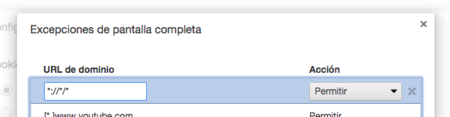 Excepciones Pantalla Completa Chrome Cambiado