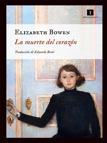 Elizabeth Bowen sufre 'La muerte del corazón'