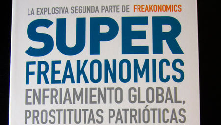 Superfreakonomics de Steven D. Levitt y Stephen J. Dubner
