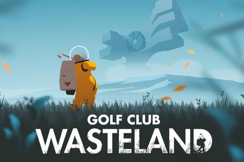 Análisis de Golf Club Wasteland, o cómo dar una clase magistral de narrativa sin que el juego sea soporífero