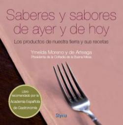 Saberes y sabores de ayer y de hoy. Libro de cocina