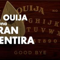 """La ouija es una gran mentira. Tras el tablero no hay ningún """"espíritu"""", sólo tu subconsciente"""