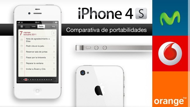 Comparativa Portabilidad Movistar Vodafone Orange iPhone 4S de Apple