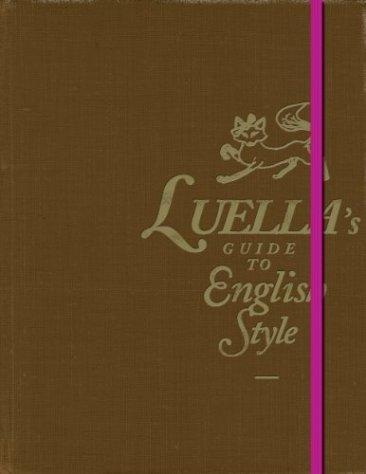 El libro de moda de la semana: Luella's Guide To English Style