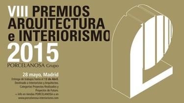Porcelanosa lanza sus VIII Premios de Arquitectura e Interiorismo