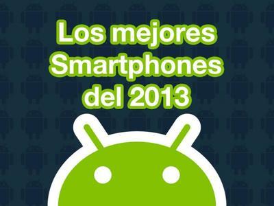 ¿Cuáles fueron los mejores Smartphones Android del 2013?