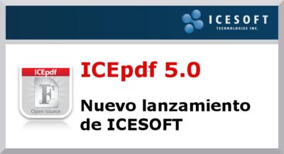 ICEpdf 5.0, nuevo lanzamiento de ICESOFT