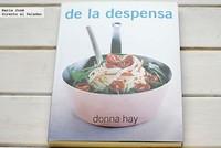 De la despensa. Libro de recetas de Donna Hay