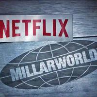 Netflix ya está lista para estrenar lo primero de Millarworld tras su compra: serán dos series y tres películas