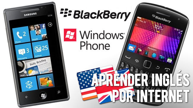 Aprender inglés por Internet: BlackBerry y Windows Phone