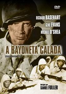 'A Bayoneta Calada', Samuel Fuller y la guerra