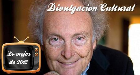 Lo mejor de 2012: Los tres mejores programas de divulgación cultural