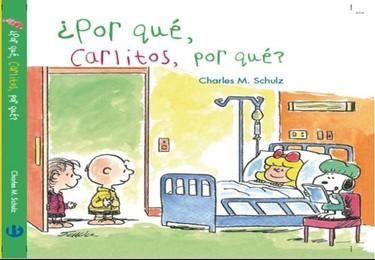 """""""¿Por qué, Carlitos, por qué?"""" un libro para ayudar a los niños a afrontar la leucemia"""