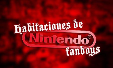 Habitaciones de Nintendo Fanboys. La resistencia es fútil