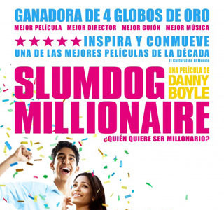 Haciendo mucho con poco, Slumdog millionaire